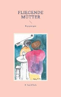 Cover Fliegende Mütter