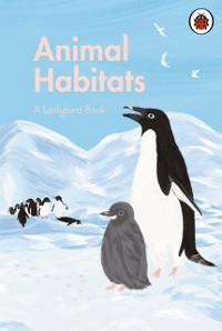 Cover Ladybird Book: Animal Habitats