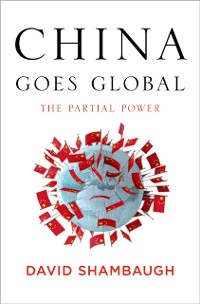 Cover China Goes Global
