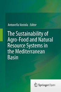 Cover The Sustainability of Agro-Food and Natural Resource Systems in the Mediterranean Basin