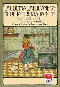 Cover La cucina gallicanese in oltre trenta ricette. Ricette tradizionali e storie di vita