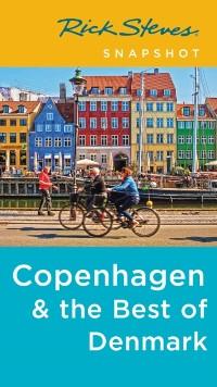 Cover Rick Steves Snapshot Copenhagen & the Best of Denmark