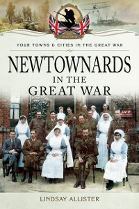 Cover Newtownards in the Great War