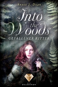 Cover Into the Woods 3: Gefallener Ritter