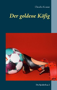 Cover Der goldene Käfig