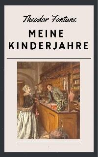 Cover Theodor Fontane: Meine Kinderjahre