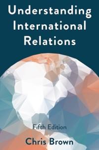 Cover Understanding International Relations