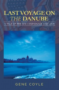 Cover LAST VOYAGE ON  THE DANUBE