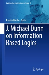Cover J. Michael Dunn on Information Based Logics
