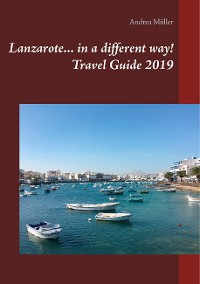 Cover Lanzarote... in a different way! Travel Guide 2019