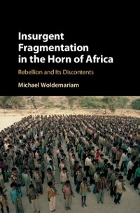Cover Insurgent Fragmentation in the Horn of Africa