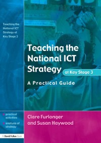 Cover Teaching the National ICT Strategy at Key Stage 3