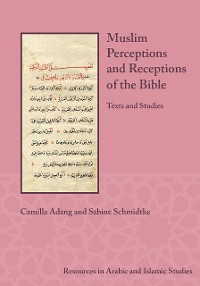 Cover Muslim Perceptions and Receptions of the Bible