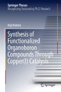 Cover Synthesis of Functionalized Organoboron Compounds Through Copper(I) Catalysis