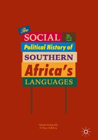 Cover The Social and Political History of Southern Africa's Languages