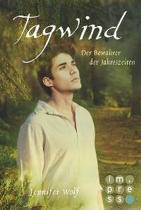 Cover Tagwind. Der Bewahrer der Jahreszeiten (Buch 4)