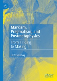 Cover Marxism, Pragmatism, and Postmetaphysics