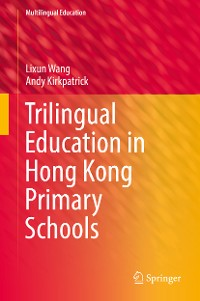 Cover Trilingual Education in Hong Kong Primary Schools