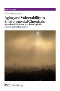 Cover Aging and Vulnerability to Environmental Chemicals