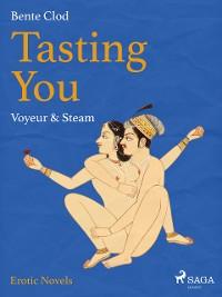Cover Tasting You: Voyeur & Steam