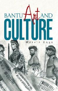 Cover Bantu Art and Culture