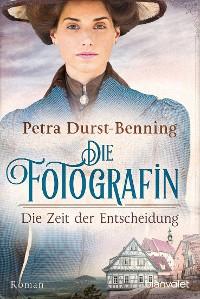 Cover Die Fotografin - Die Zeit der Entscheidung