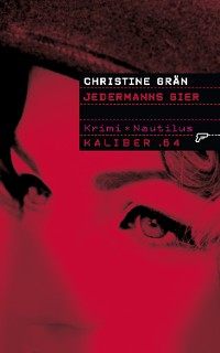 Cover Kaliber .64: Jedermanns Gier