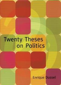 Cover Twenty Theses on Politics