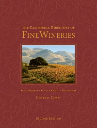 Cover The California Directory of Fine Wineries: Central Coast