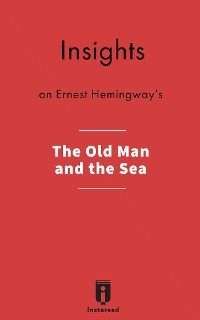 Cover Insights on Ernest Hemingway's The Old Man and the Sea