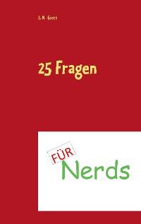 Cover 25 Fragen für Nerds