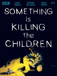 Cover Something is Killing the Children, Issue 4