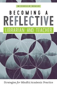 Cover Becoming a Reflective Librarian and Teacher