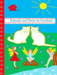 Cover Rabauke und Biene im Feenland