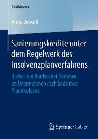 Cover Sanierungskredite unter dem Regelwerk des Insolvenzplanverfahrens