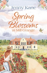 Cover Spring Blossoms at Mill Grange
