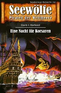 Cover Seewölfe - Piraten der Weltmeere 710