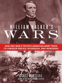 Cover William Walker's Wars