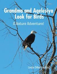 Cover Grandma and Aqelesiya Look for Birds