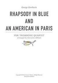 Cover George Gershwin Rhapsody in Blue and An American in Paris for Trombone Quartet