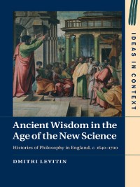 Cover Ancient Wisdom in the Age of the New Science