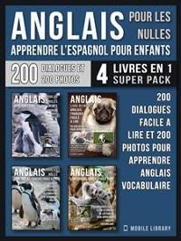 Cover Anglais Pour Les Nulles - Livre Anglais Français Facile A Lire (4 livres en 1 Super Pack)