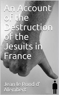 Cover An Account of the Destruction of the Jesuits in France