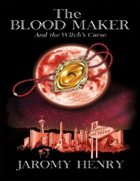 Cover The Blood Maker and the Witch's Curse