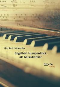 Cover Engelbert Humperdinck als Musikkritiker
