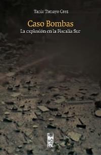 Cover Caso Bombas