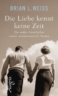 Cover Die Liebe kennt keine Zeit