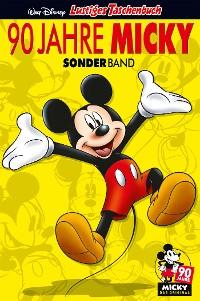 Cover Lustiges Taschenbuch 90 Jahre Micky Maus