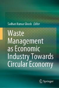 Cover Waste Management as Economic Industry Towards Circular Economy