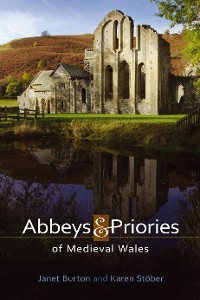 Cover Abbeys and Priories of Medieval Wales